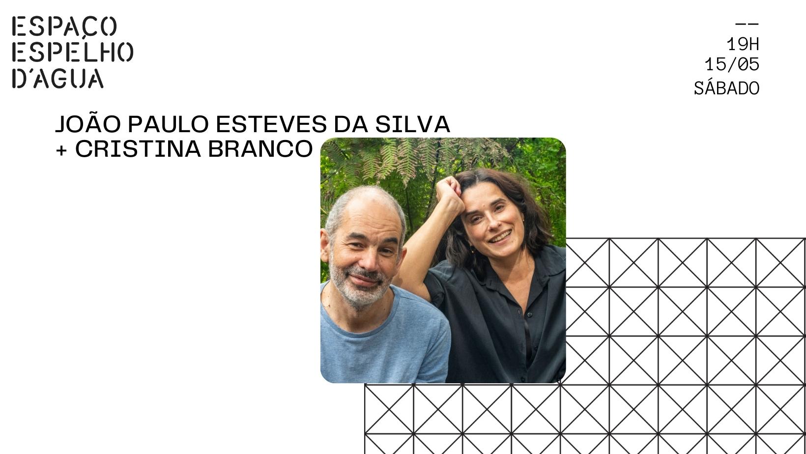 João Paulo Esteves da Silva e Cristina Branco no Espaço Espelho D'Água