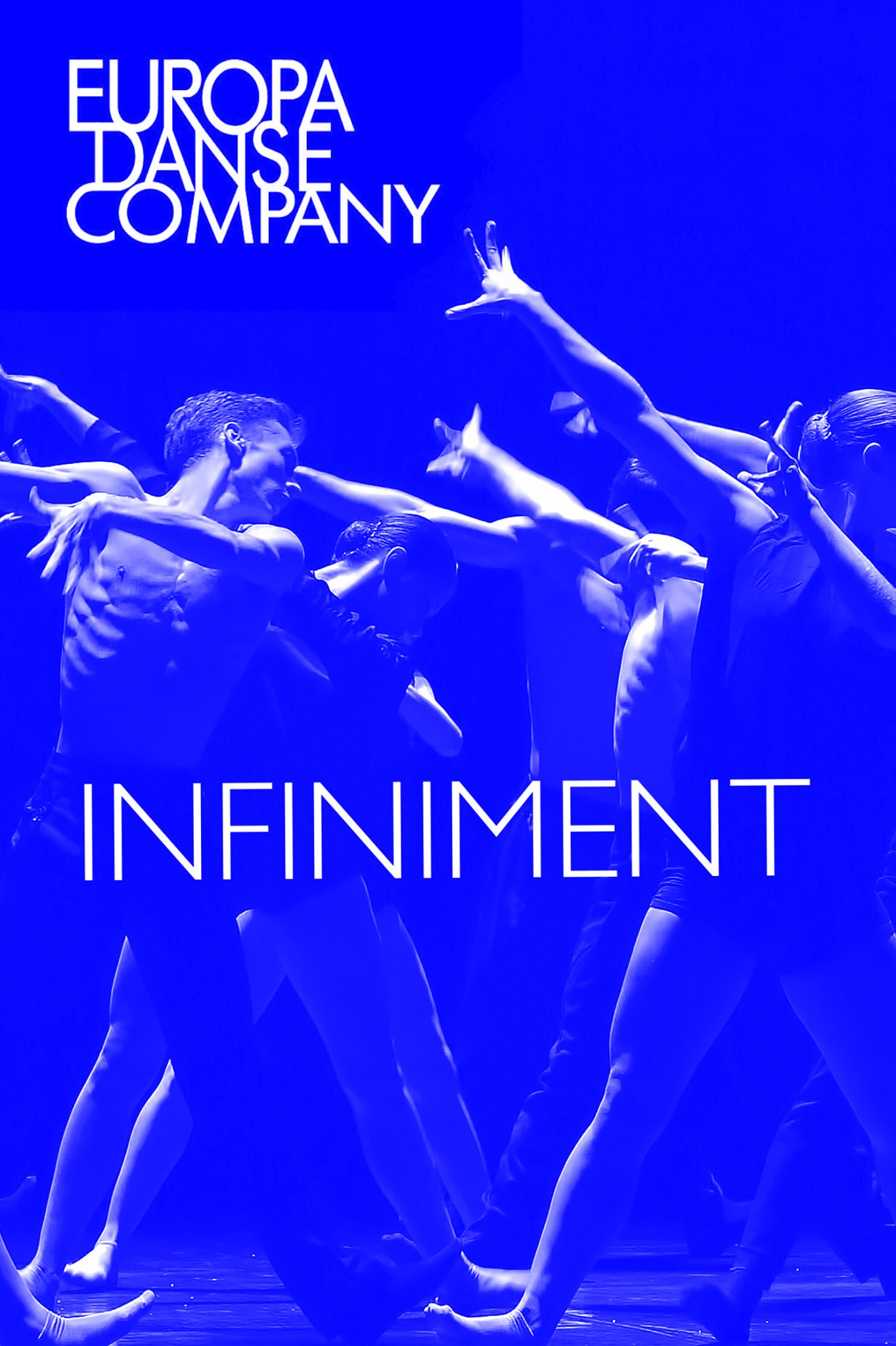 Infiniment — Europa Danse Company (BE)