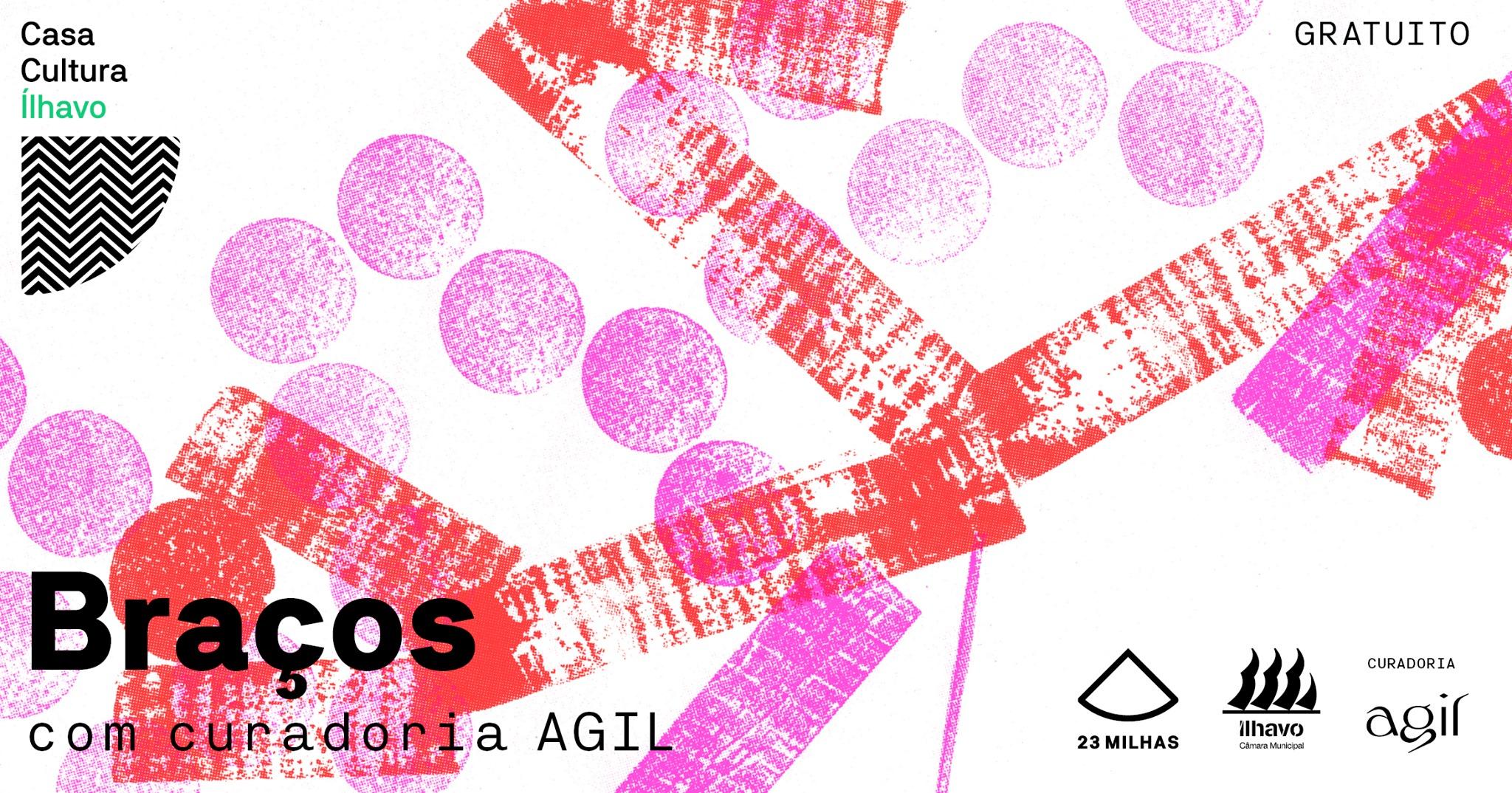 Braços | exposição AGIL | Casa Cultura Ílhavo