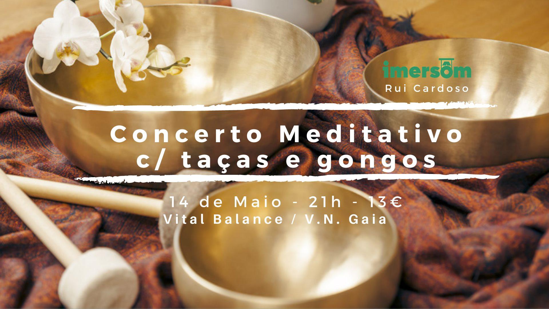 Concerto Meditativo com taças e gongos (Vital Balance)