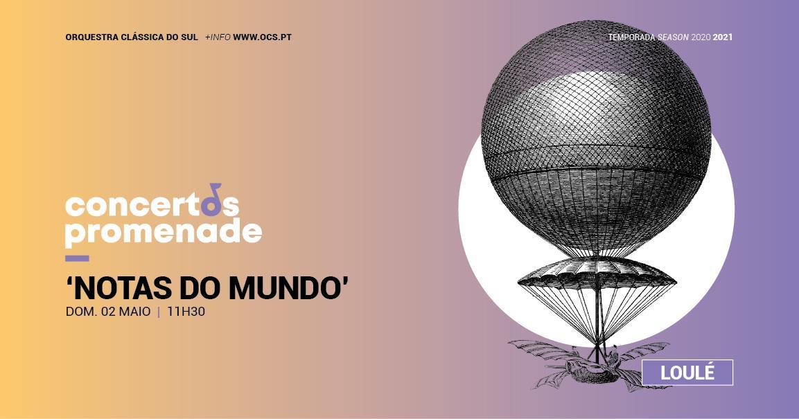 NOTAS DO MUNDO | Ciclo Concertos Promenade