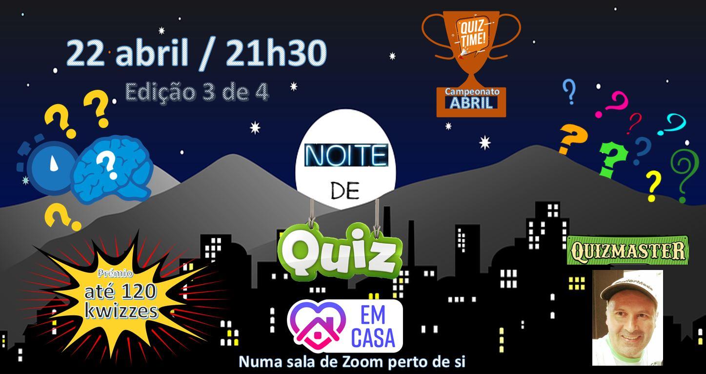 Noite de QUIZ em Casa - (22Abr2021)