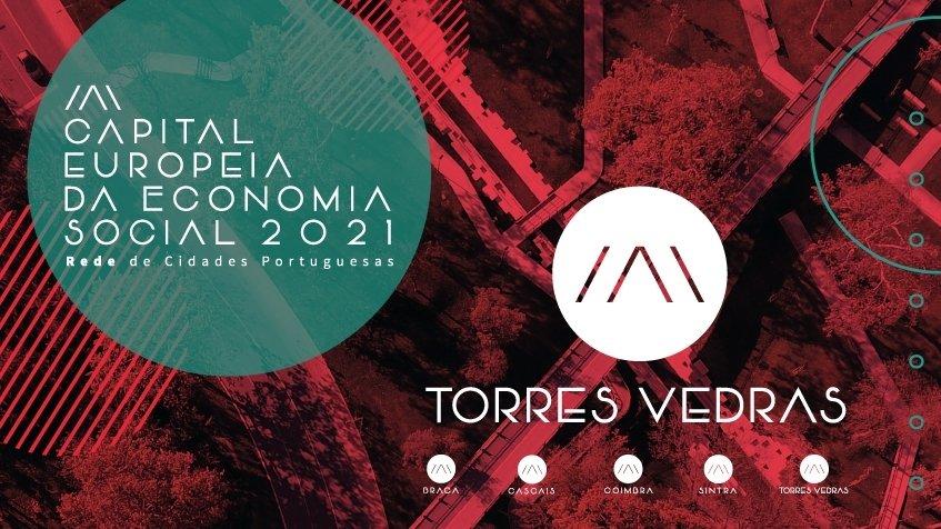 European Social Economy Regions (ESER) – Torres Vedras: 'Economia Social: O desafio da cooperação na contemporaneidade e incerteza face ao futuro'