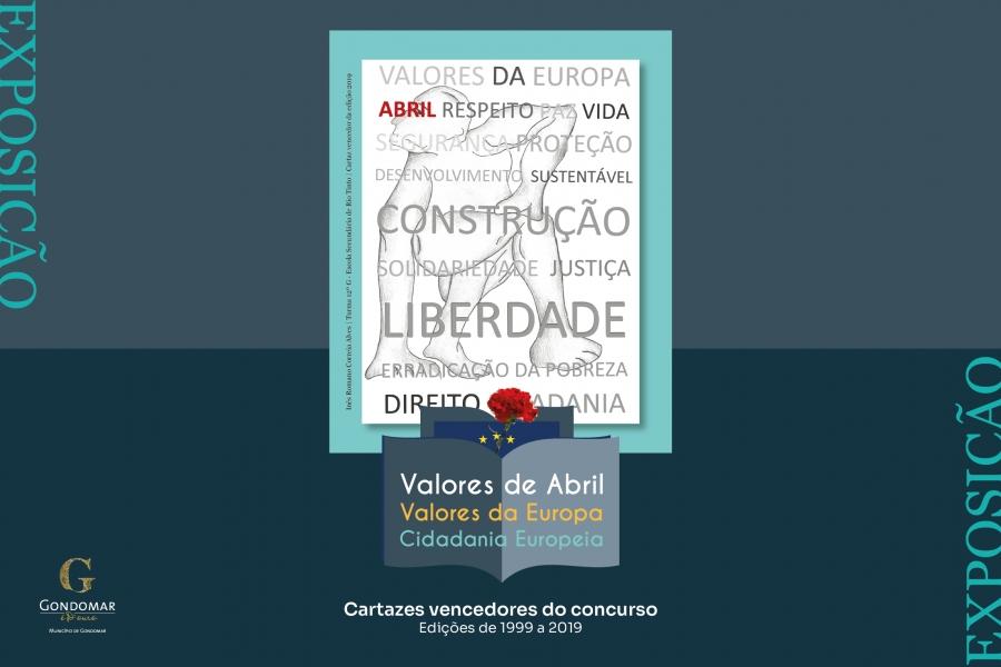 """Exposição """"Valores de Abril, Valores da Europa, Cidadania Europeia"""""""