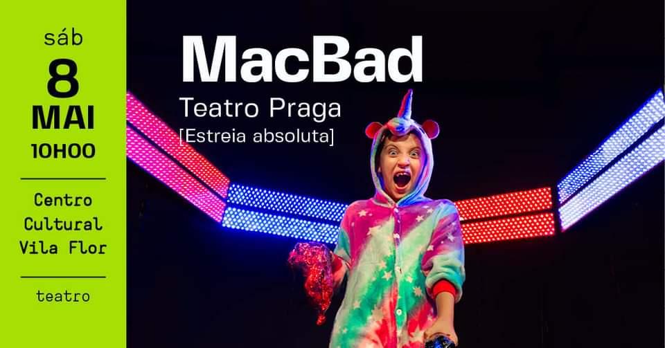 A Praga em Guimarães • MacBad