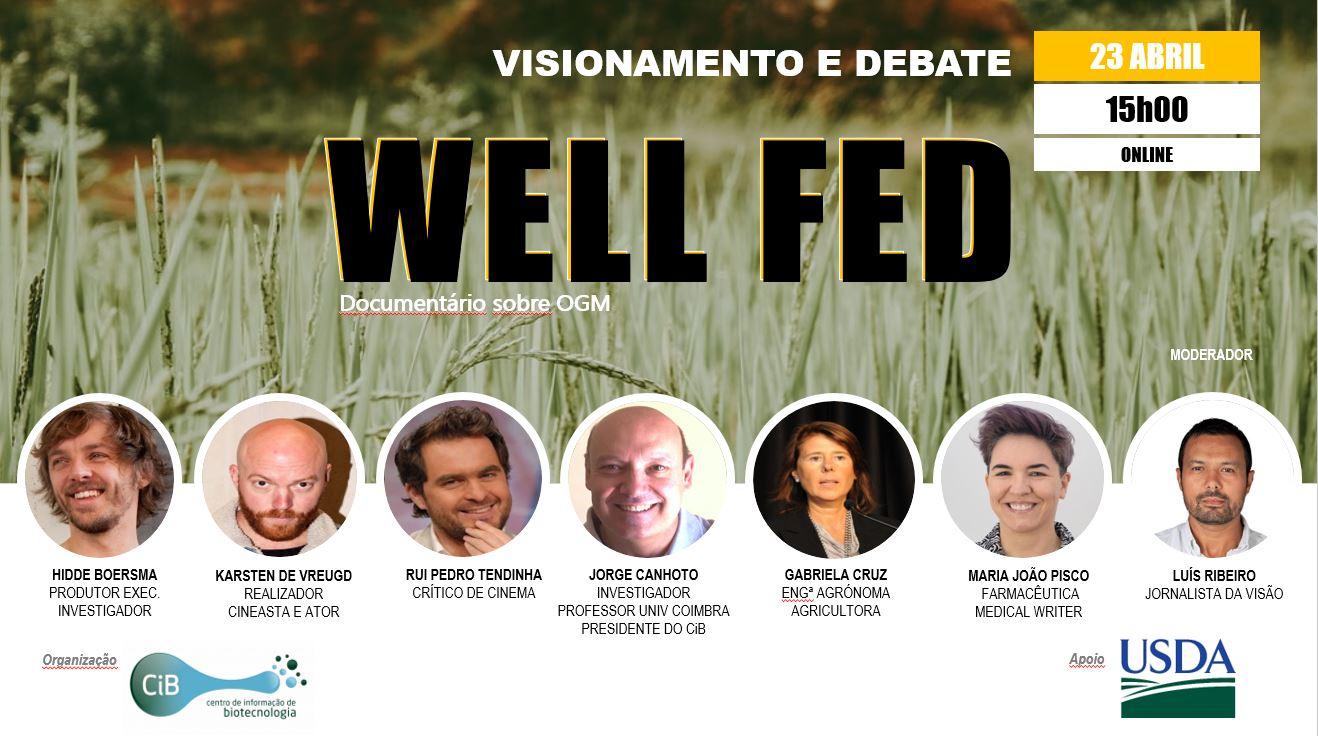 'Well Fed' - Visionamento e debate de documentário sobre OGM