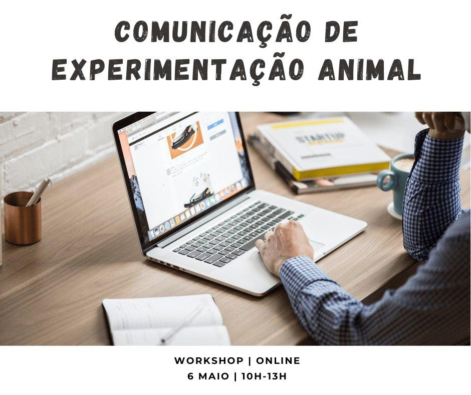 """Workshop """"Comunicação de Experimentação Animal"""""""