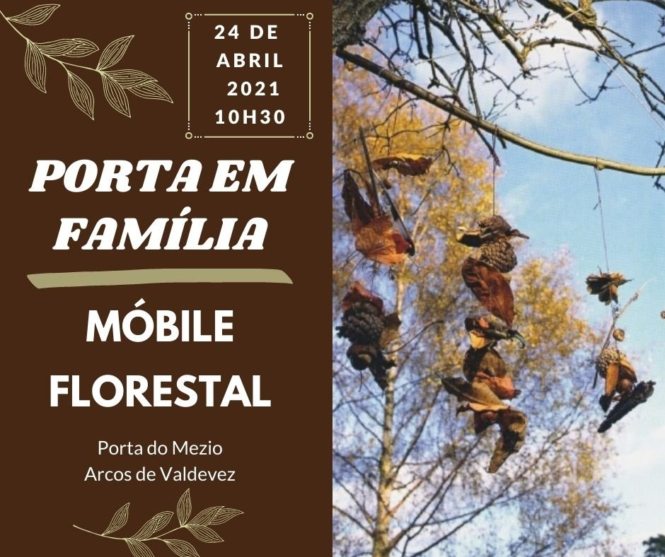 """Porta em Família - Móbile Florestal"""