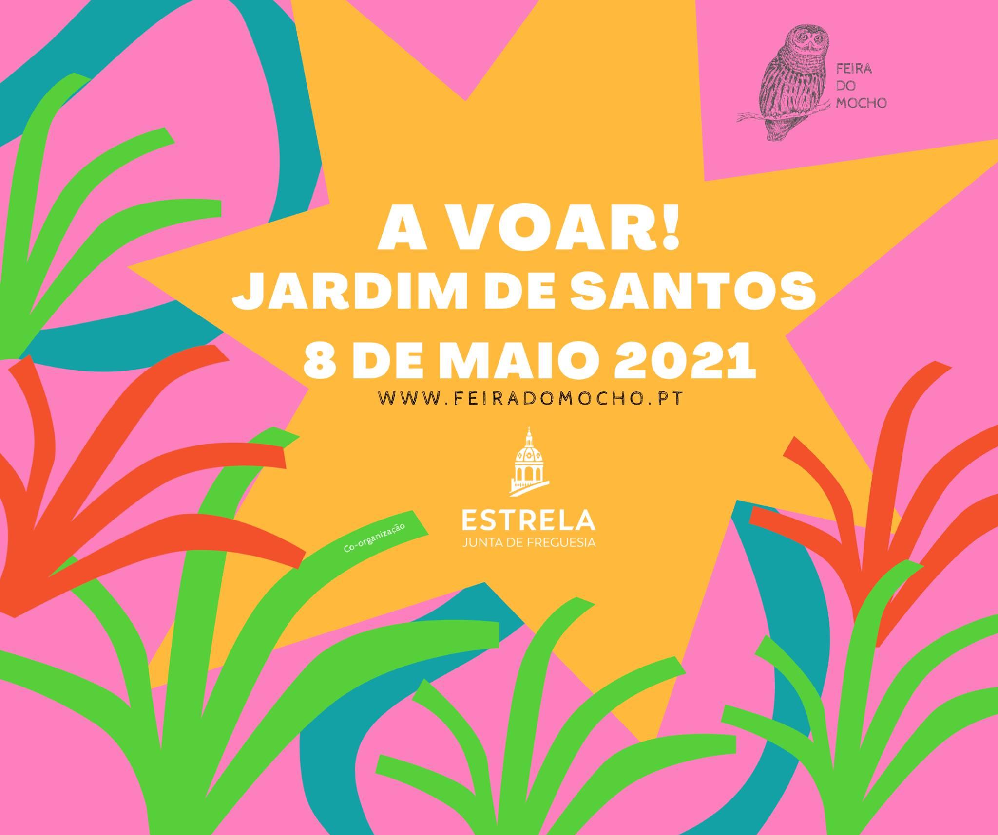 A VOAR ATÉ AO JARDIM DE SANTOS