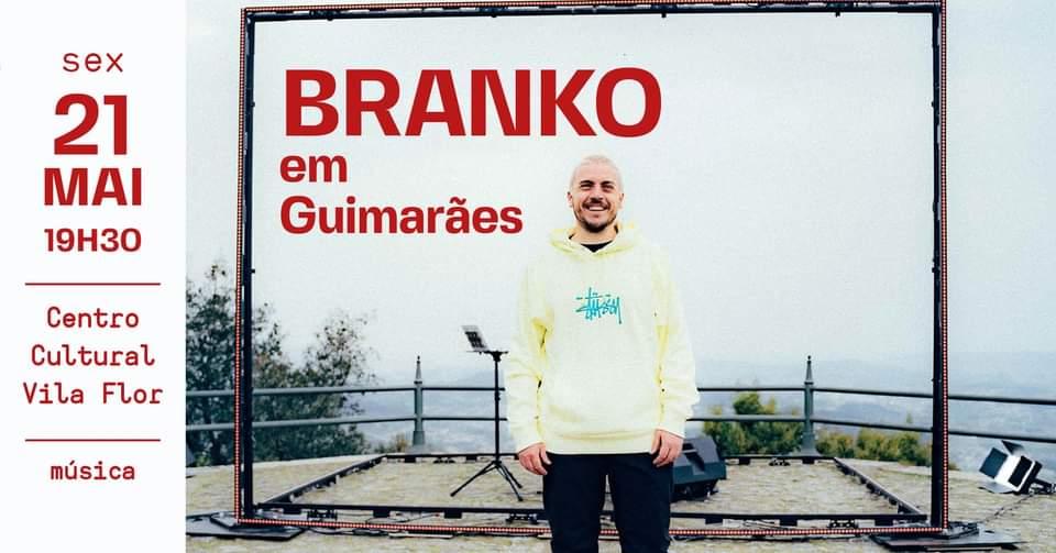 Branko em Guimarães [Esgotado]