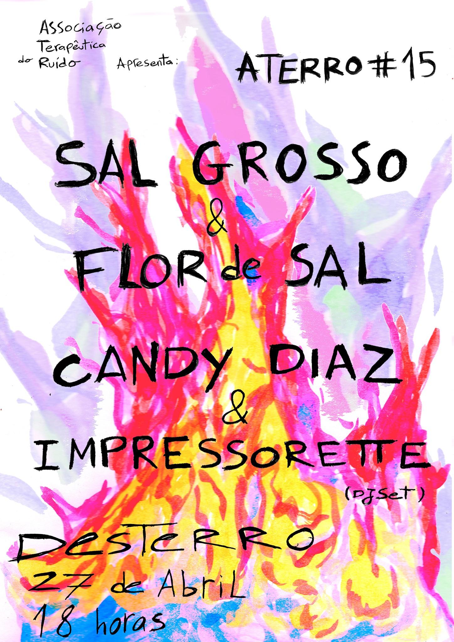 Aterro #15: Sal Grosso & Eyal Talmor + Candy Diaz & Impressorette
