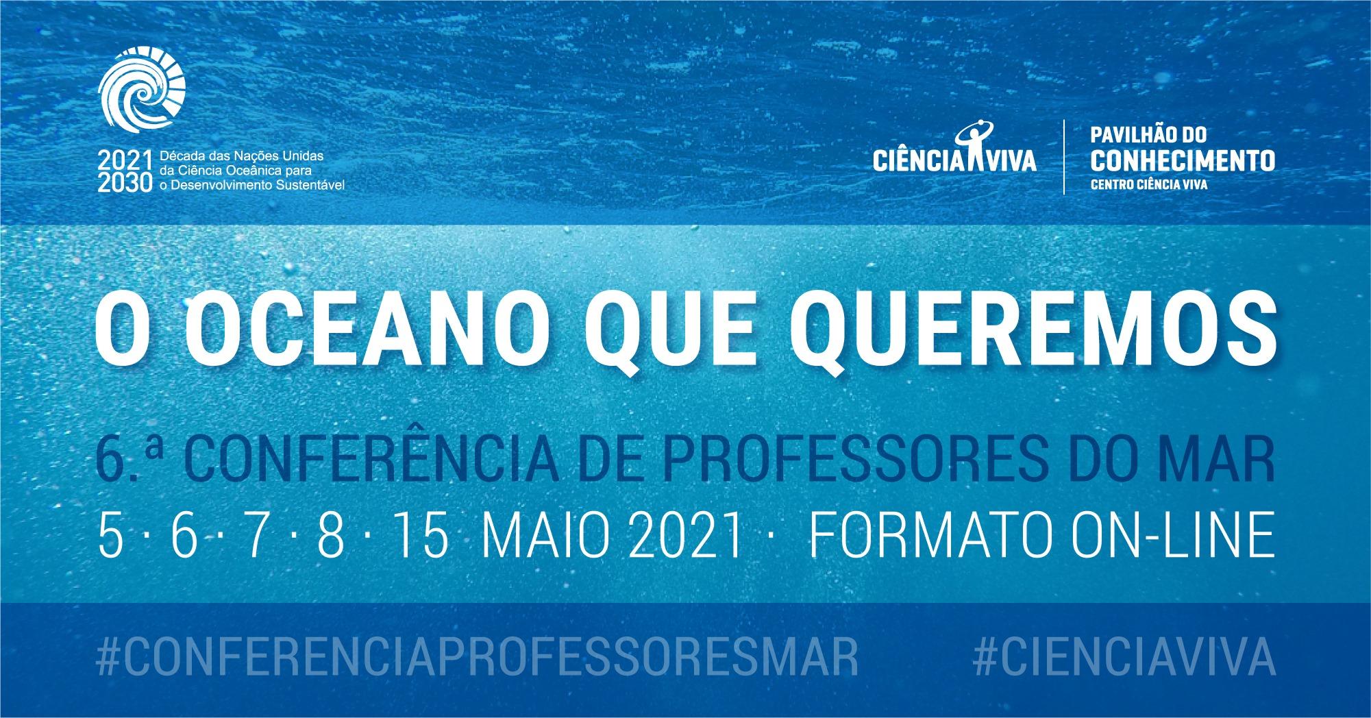 6.ª Conferência de Professores do Mar