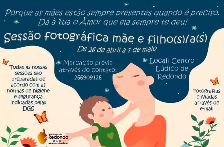 Sessão fotográfica mãe e filho(s)/a(s) – Centro Lúdico de Redondo – de 26 de abril a 01 de maio
