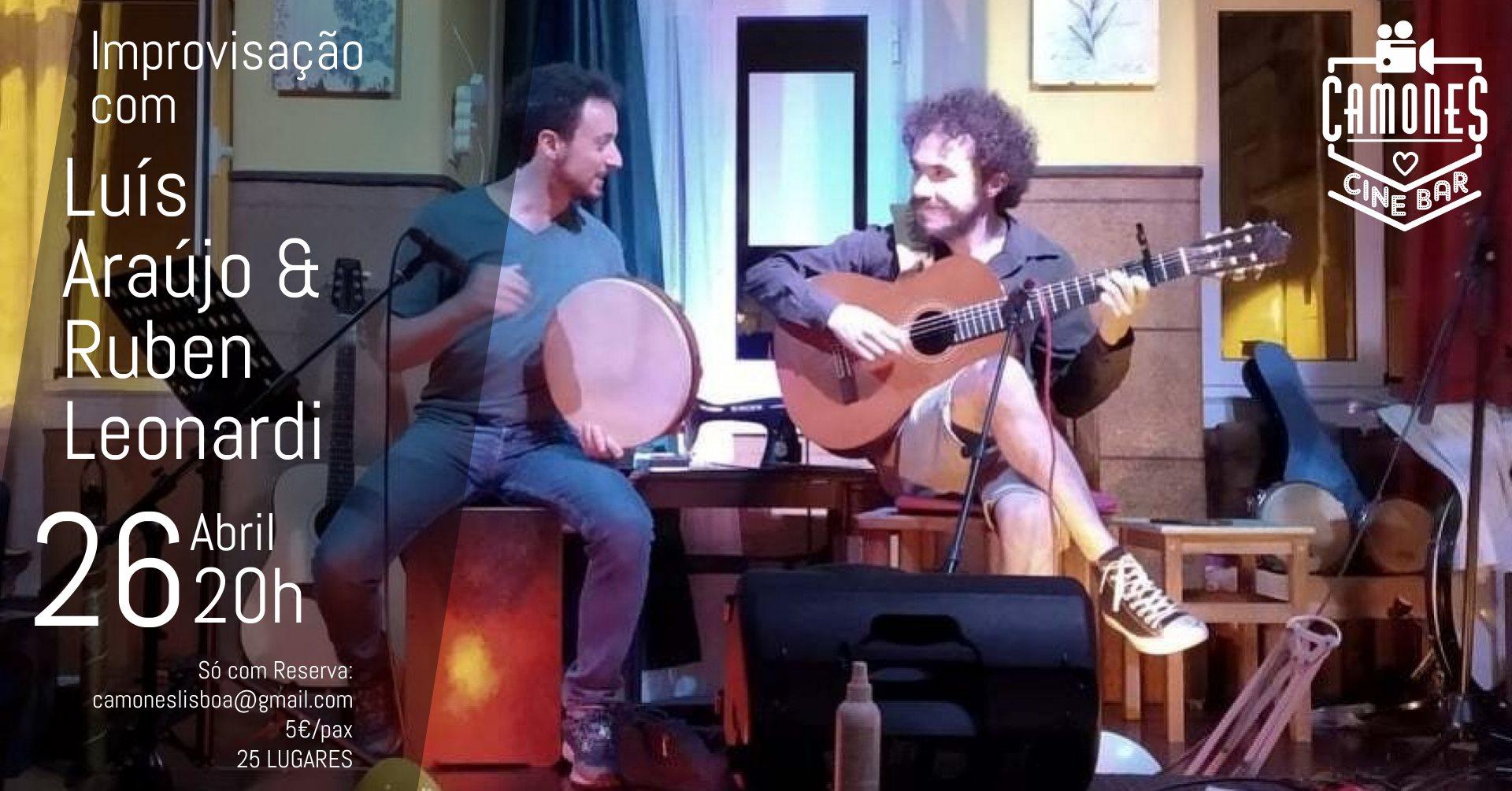 Improvisação: Luís Araújo & Ruben Leonardi
