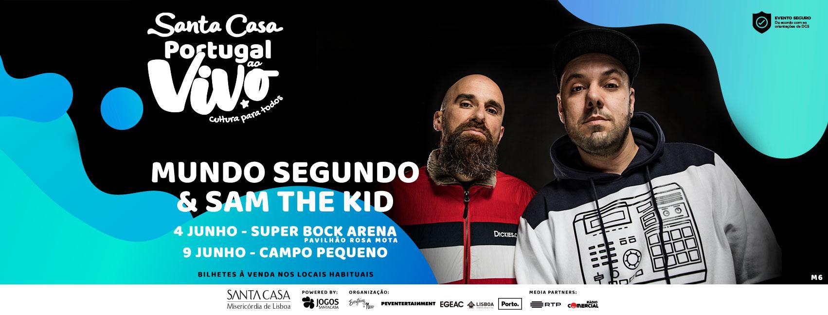 MUNDO SEGUNDO E SAM THE KID - SANTA CASA PORTUGAL AO VIVO 2ª EDIÇÃO