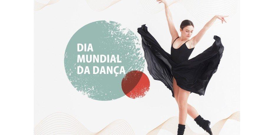 Comemoração do Dia Mundial da Dança