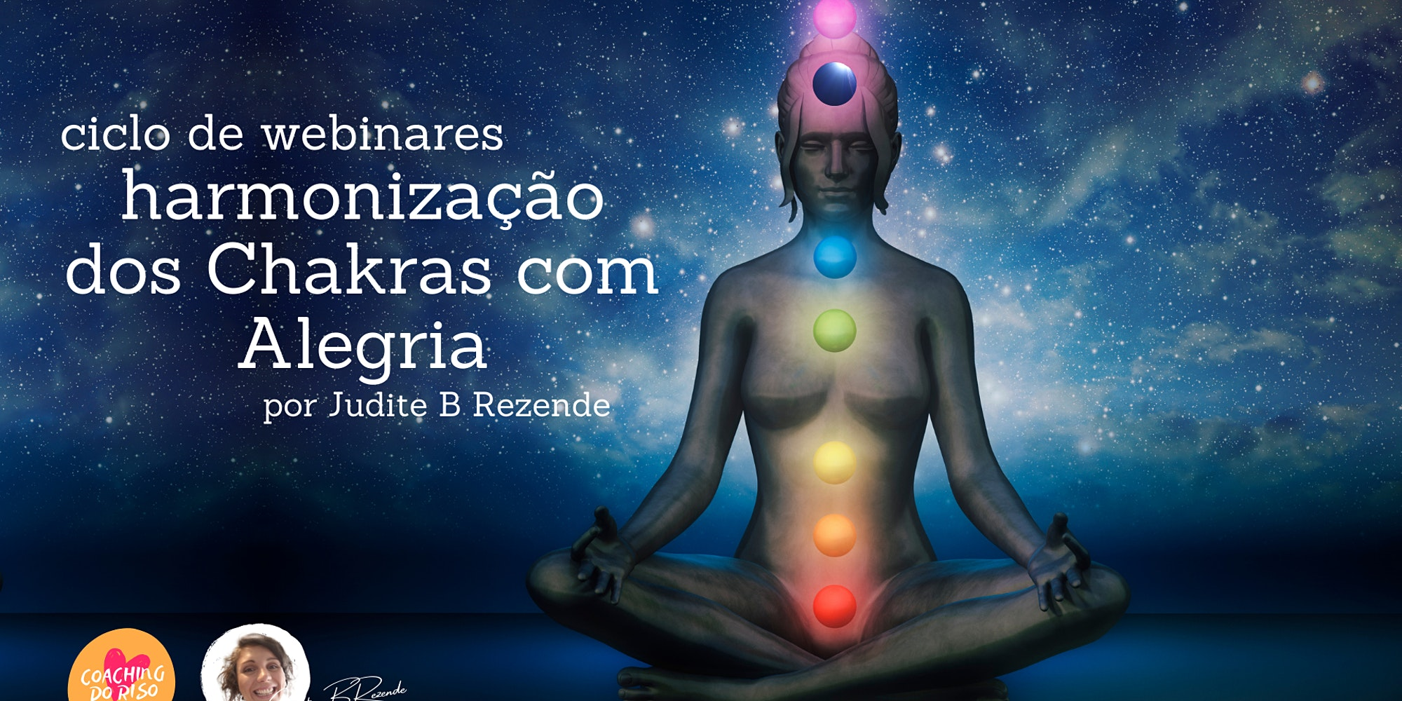 Harmonização dos Chakras com Alegria