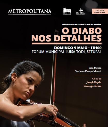 O Diabo nos Detalhes | Orquestra Metropolitana de Lisboa