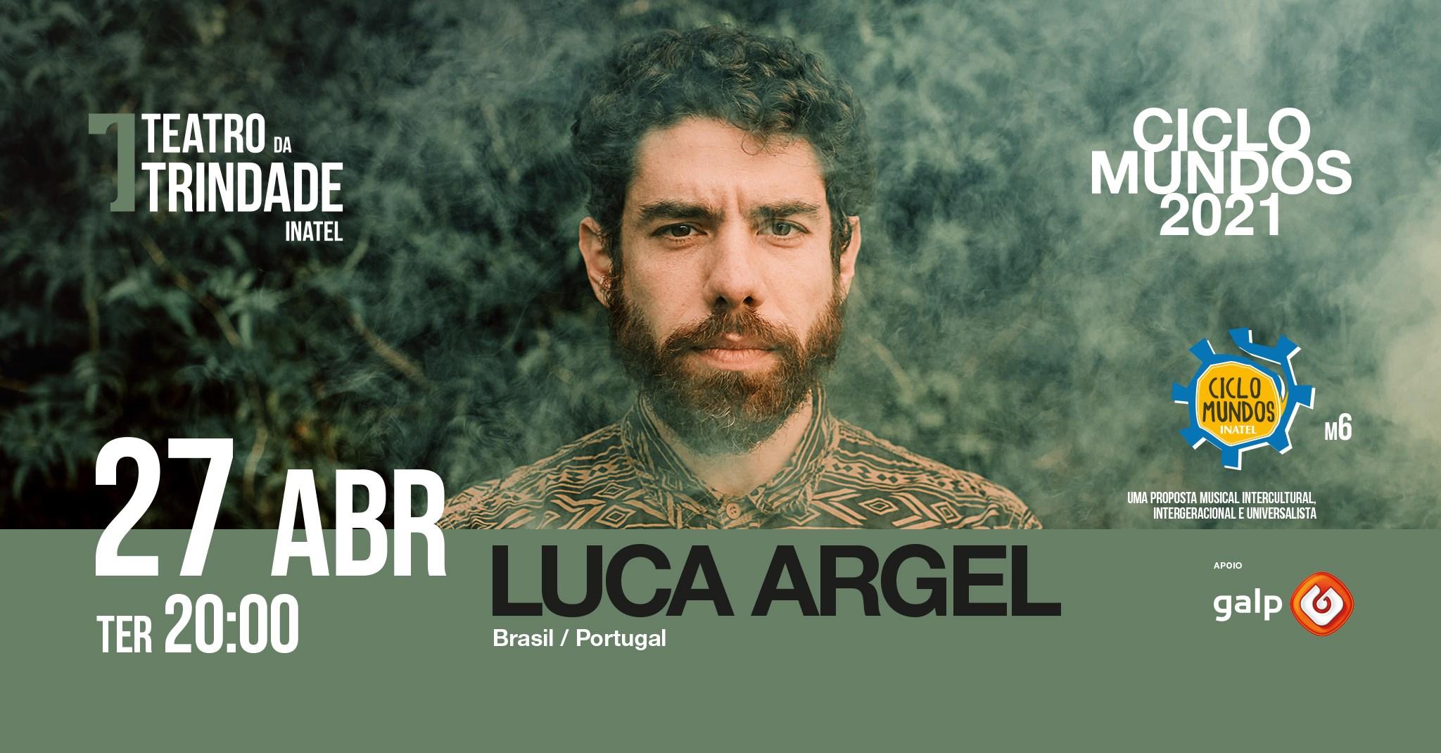 Ciclo Mundos com Luca Argel