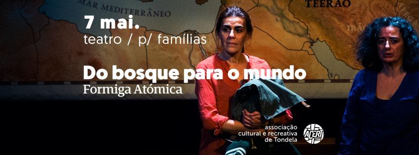 Do Bosque para o Mundo | Teatro
