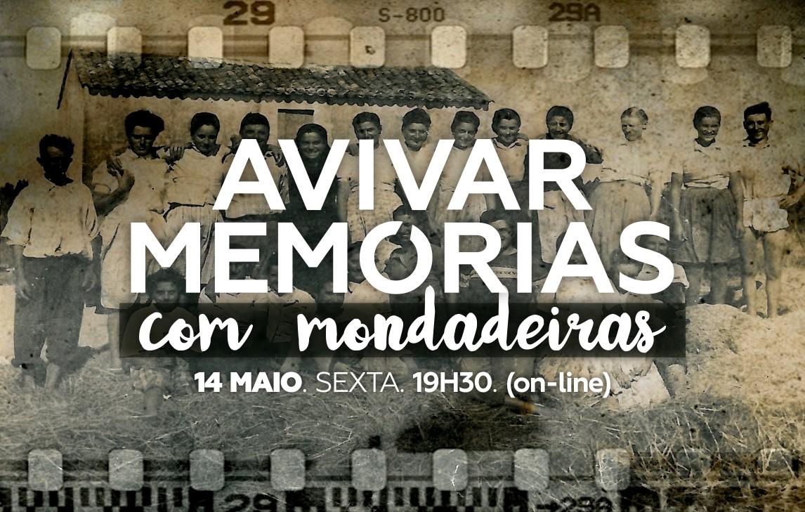 'Avivar Memórias', com antigas Mondadeiras