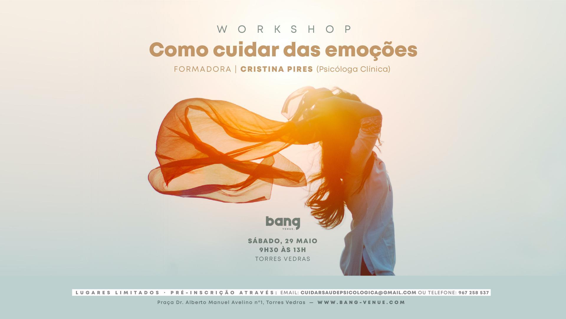 Workshop: Como Cuidar das Emoções