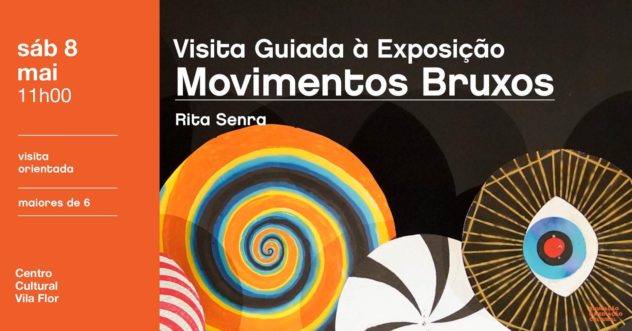 Movimentos Bruxos • Visita Orientada