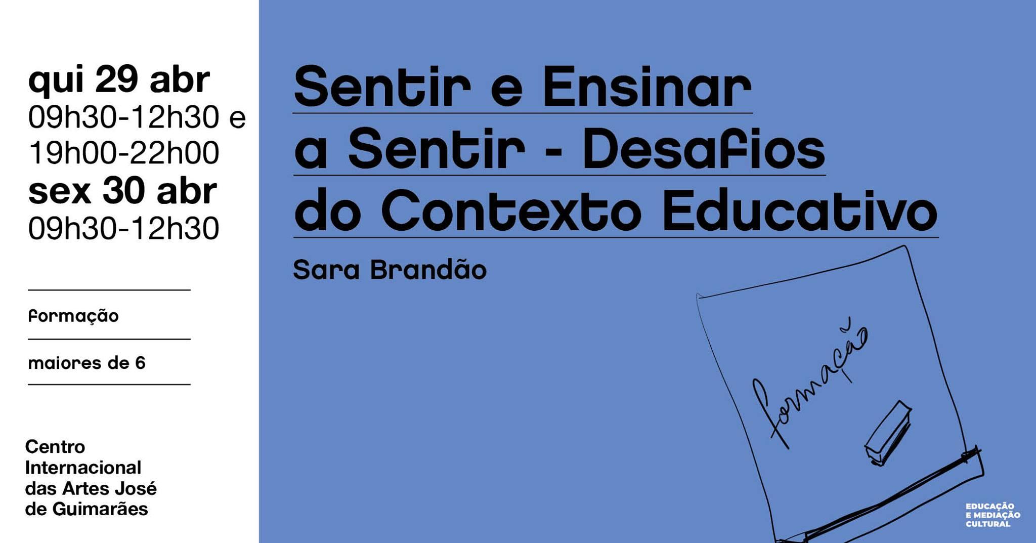 Sentir e Ensinar a Sentir - Desafios do Contexto Educativo