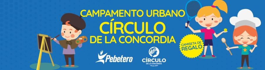 CAMPAMENTO URBANO – Círculo de la Concordia 2019