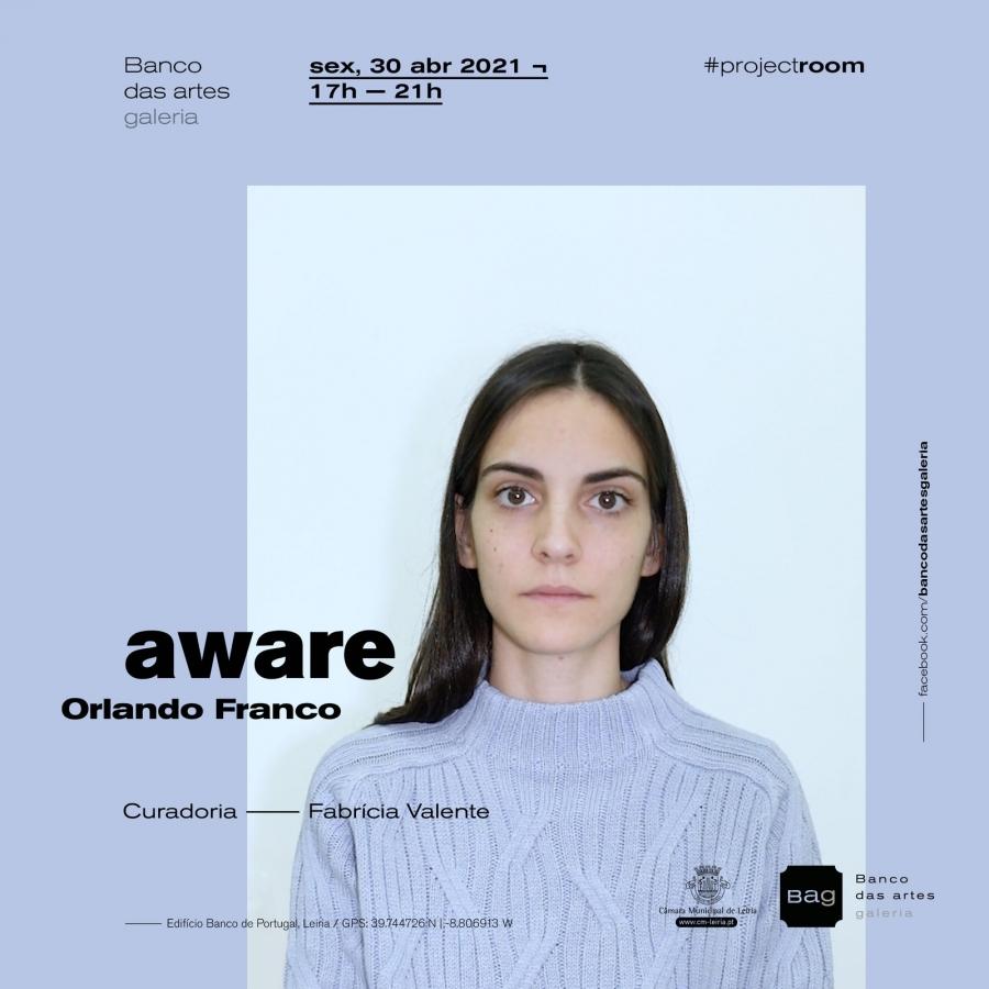 Aware, exposição de Orlando Franco