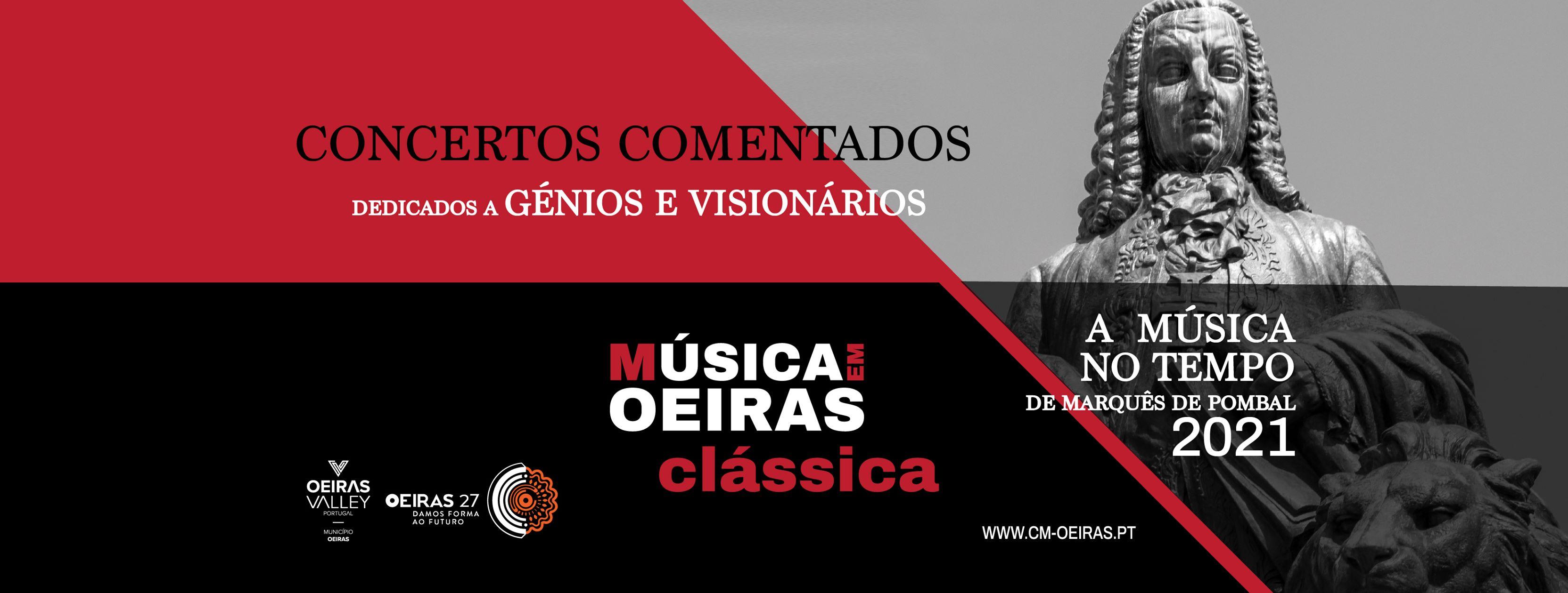 Concertos Comentados - Música no tempo de Marquês de Pombal   A Génios e Visionários