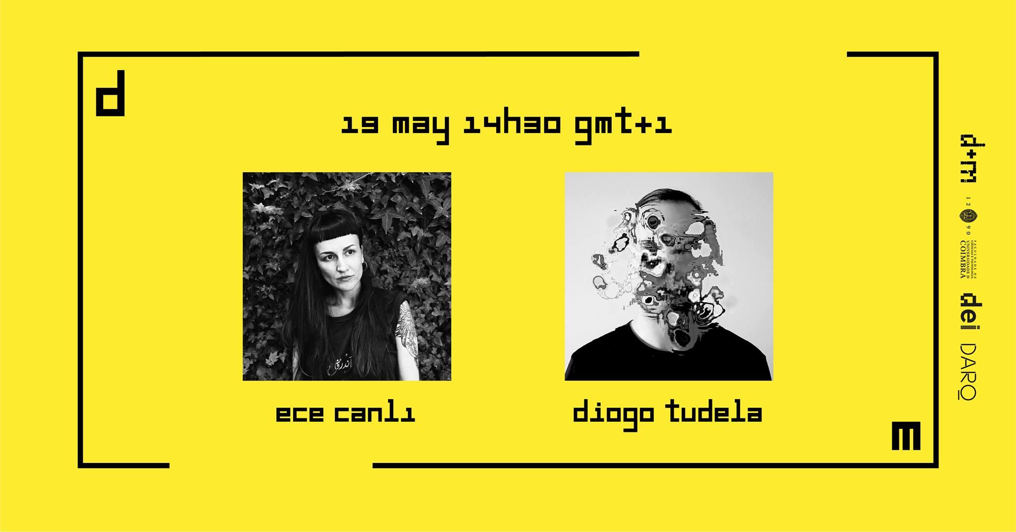 Ciclo de Conversas Design+Multimédia 2021: Ece Canlı + Diogo Tudela