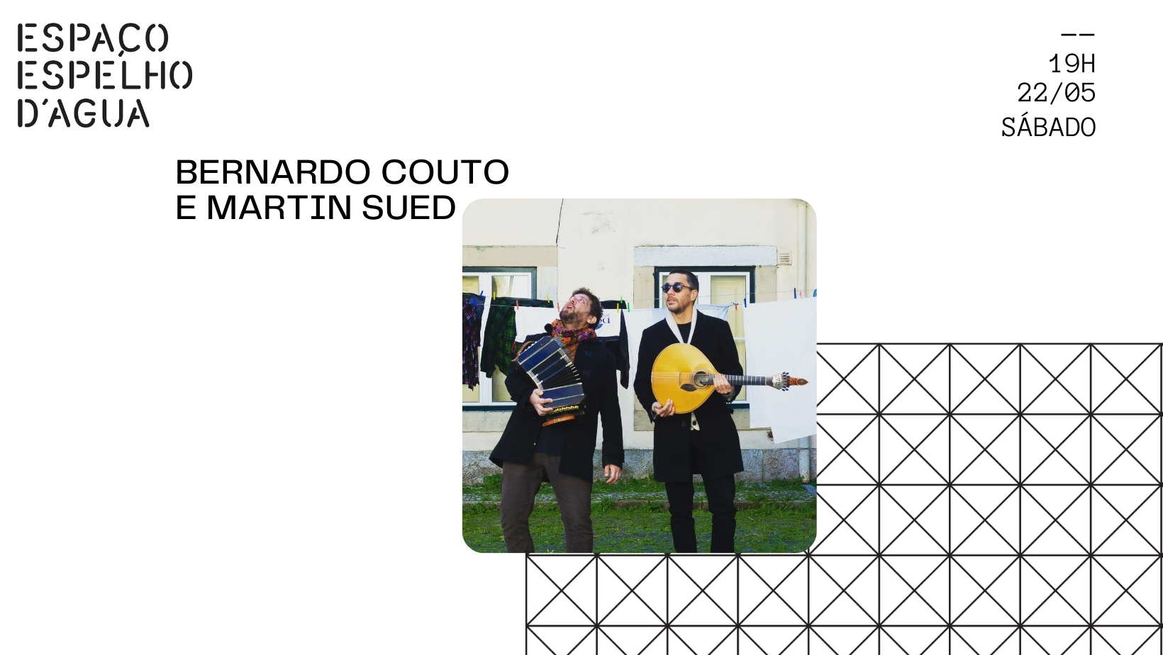 Bernardo Couto e Martin Sued no Espaço Espelho D'Água