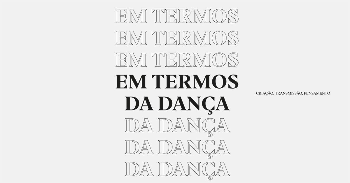 Em termos da dança: criação, transmissão, pensamento