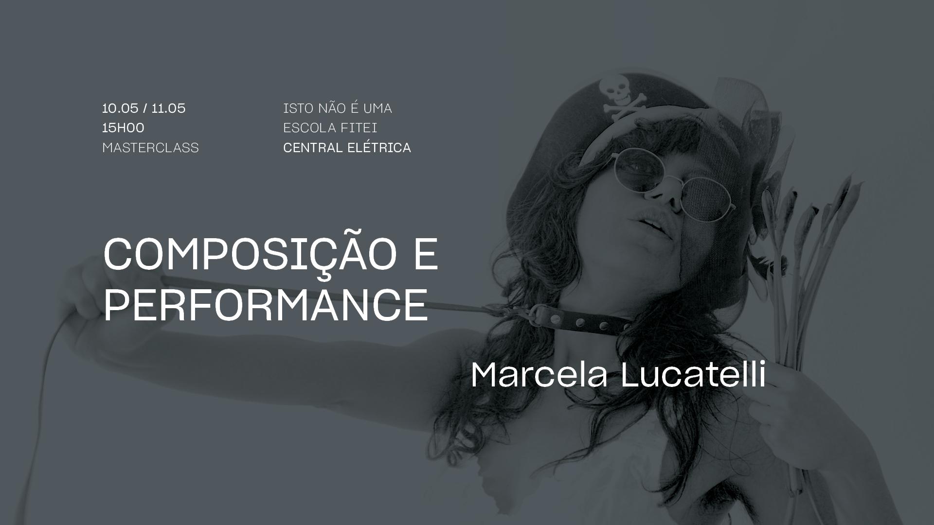 Masterclass / MARCELA LUCATELLI • Composição e performance | FITEI 2021