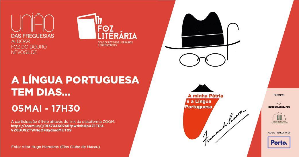 Foz Literária - A Língua Portuguesa tem dias...