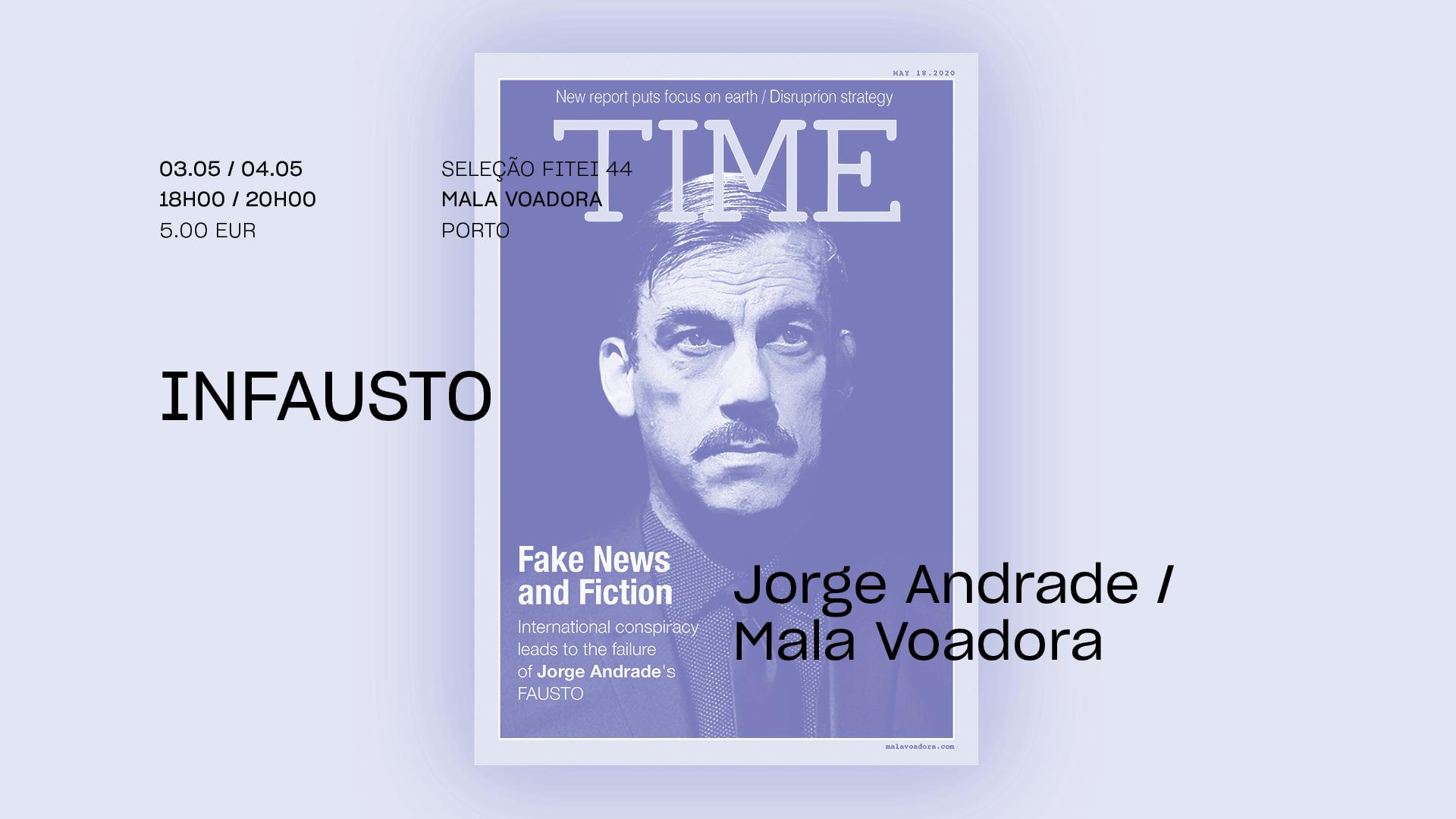 inFausto • JORGE ANDRADE / MALA VOADORA • Estreia   FITEI 2021