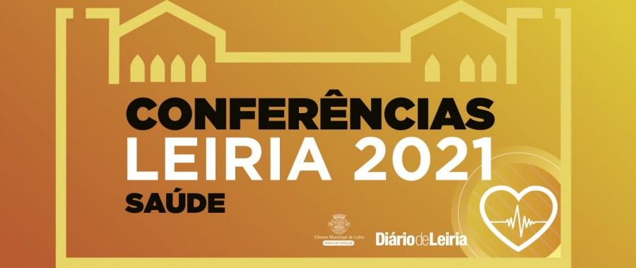 Conferências Leiria 2021   Saúde – Diário De Leiria