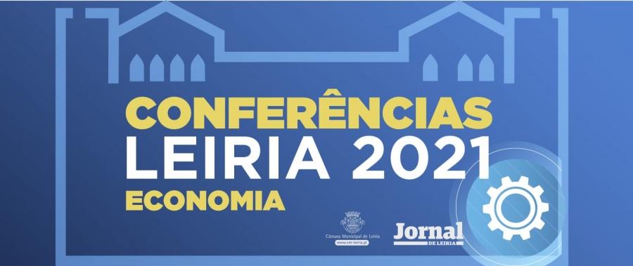 Conferências Leiria 2021   Economia – Jornal De Leiria