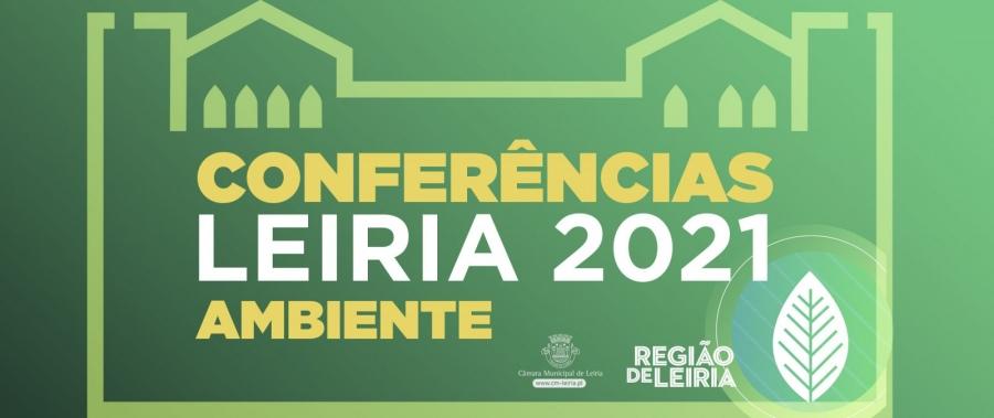 Conferências Leiria 2021   Ambiente – Região De Leiria