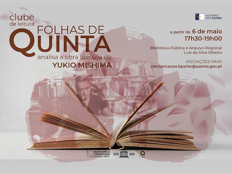 """Clube de Leitura """"Folhas de Quinta"""" analisa a obra literária de Yukio Mishima"""
