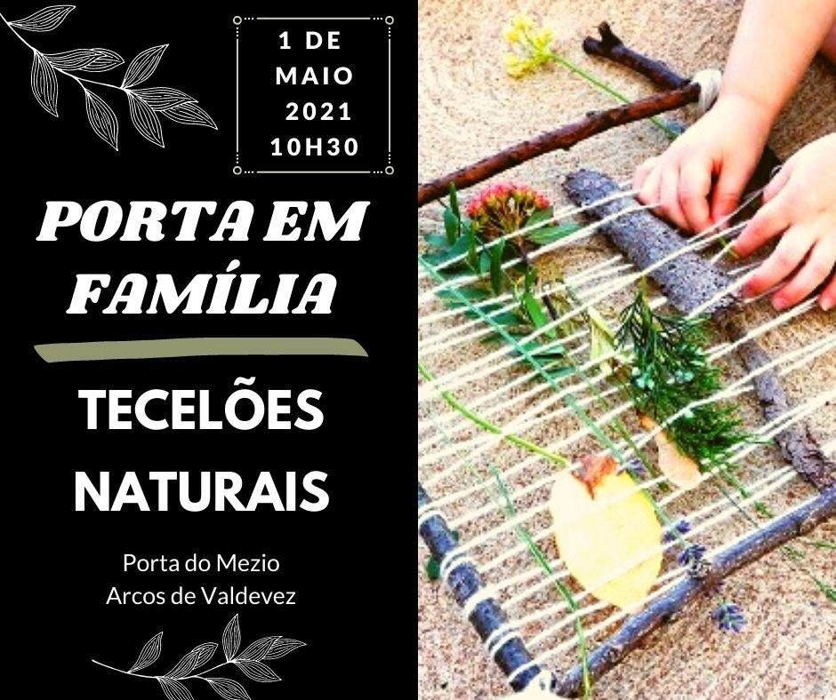"""""""Porta em Família – Tecelões Naturais"""""""