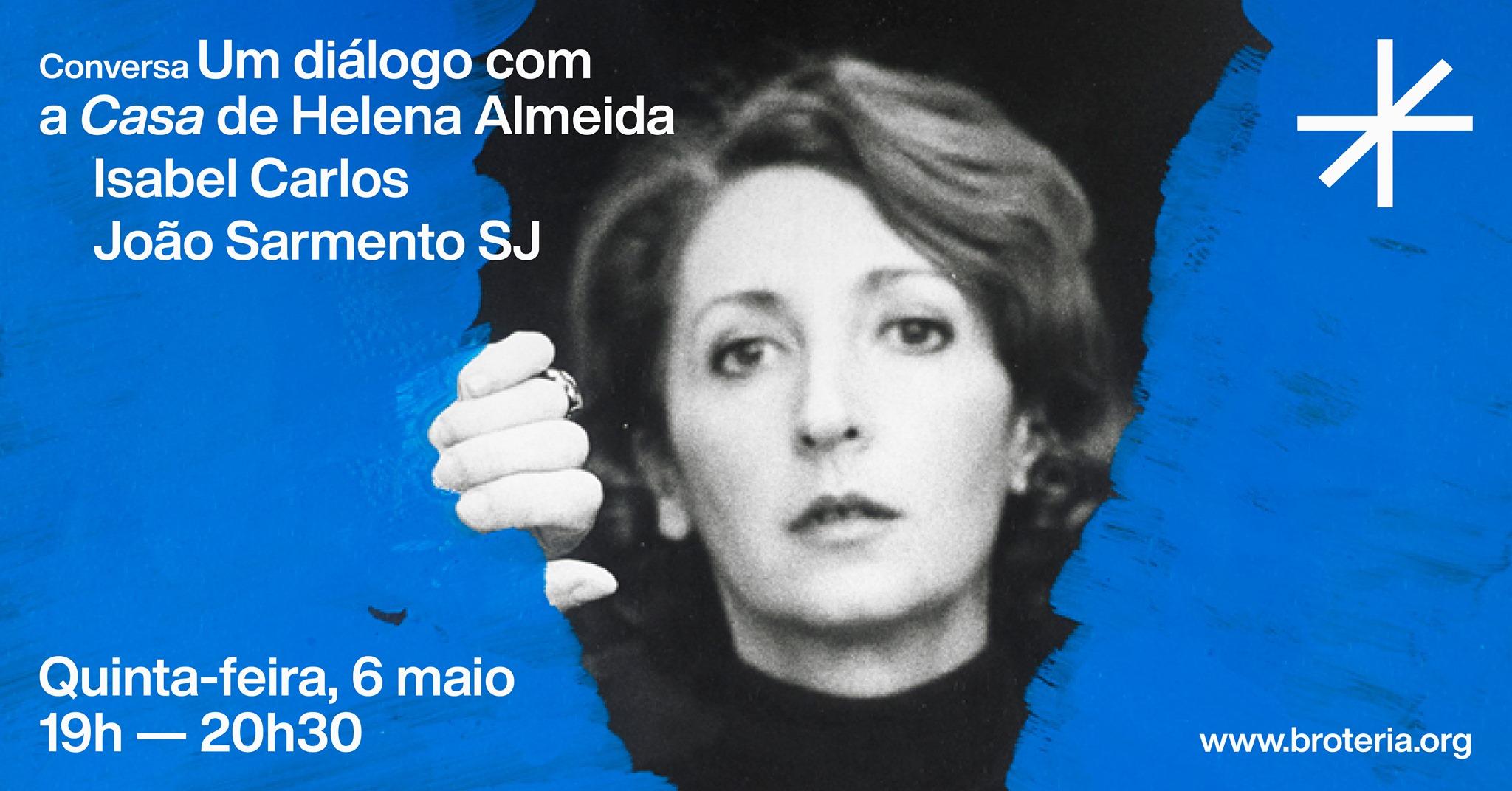 Conversa   Um diálogo com a Casa de Helena Almeida