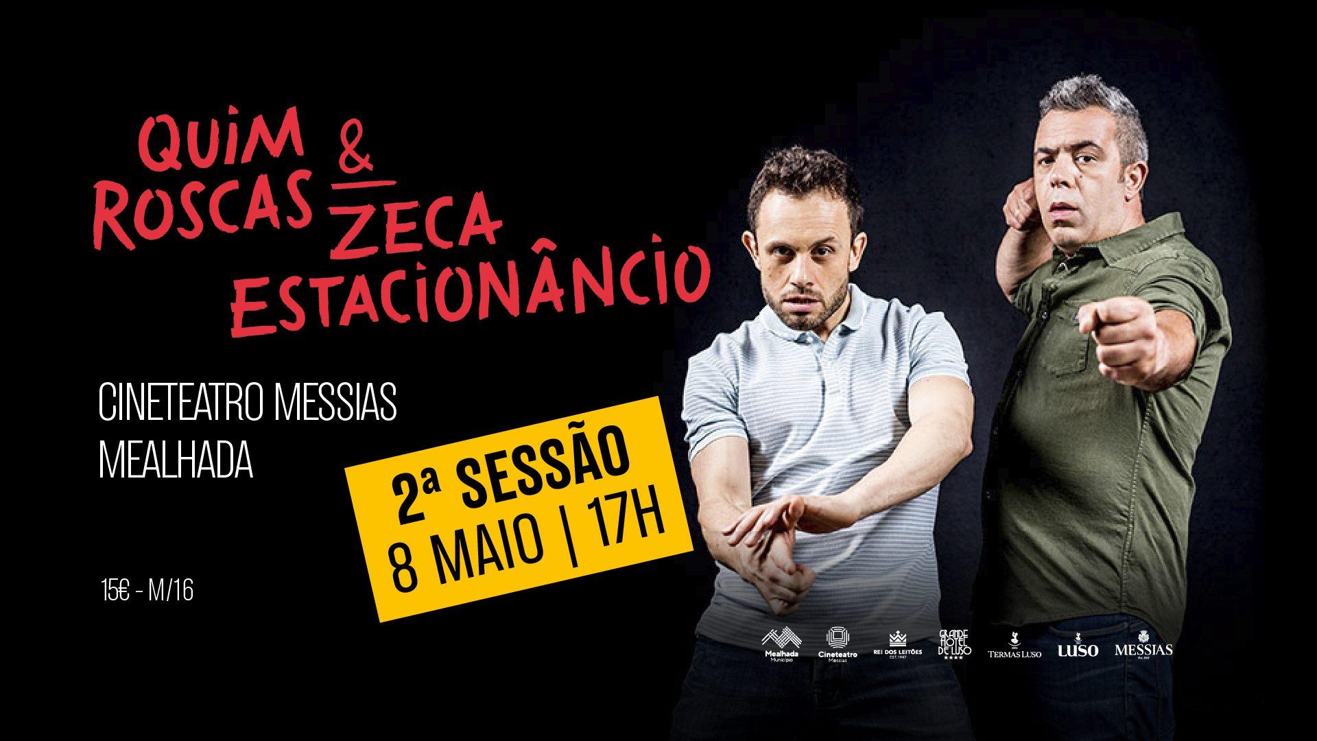 Quim Roscas & Zeca Estacionâncio - 2ª Sessão
