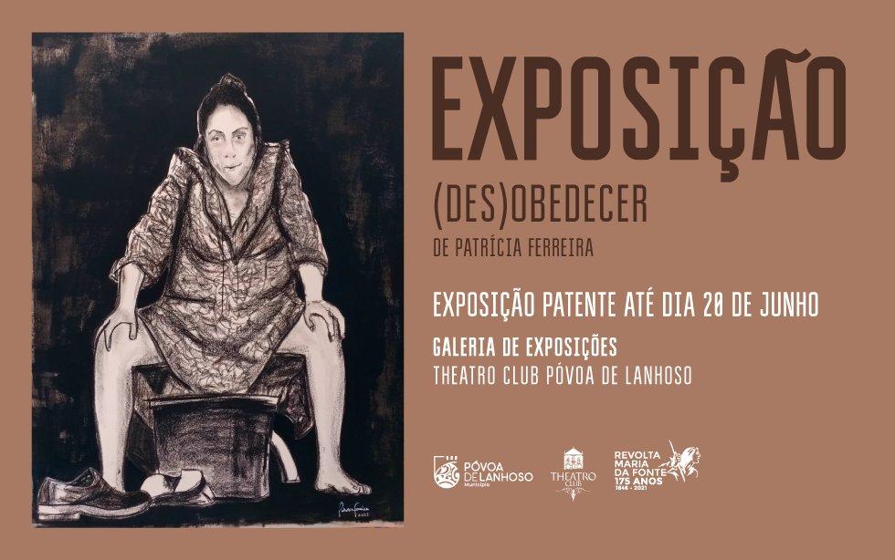 Exposição (Des)Obedecer