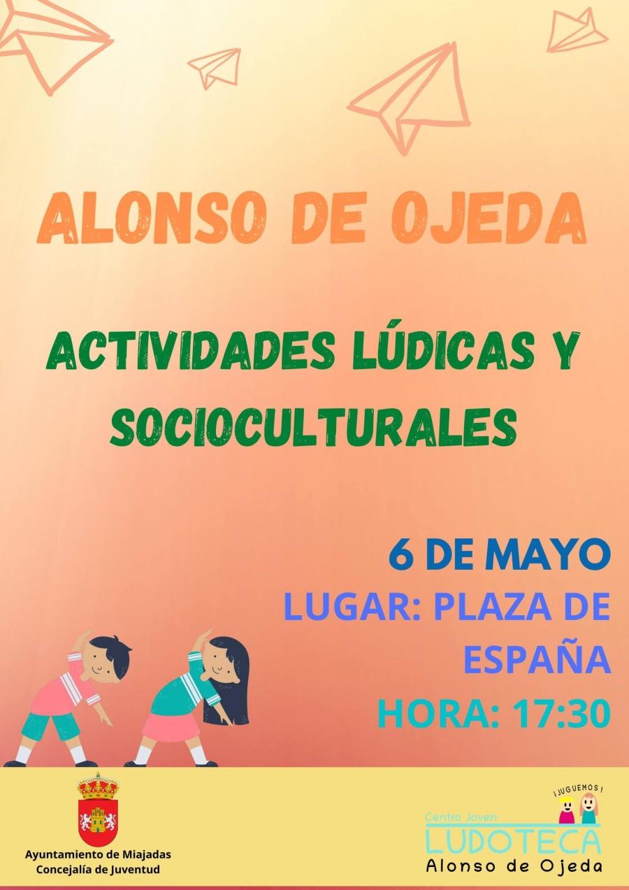 Actividades Lúdicas y Socioculturales. Ludoteca de Alonso de Ojeda.