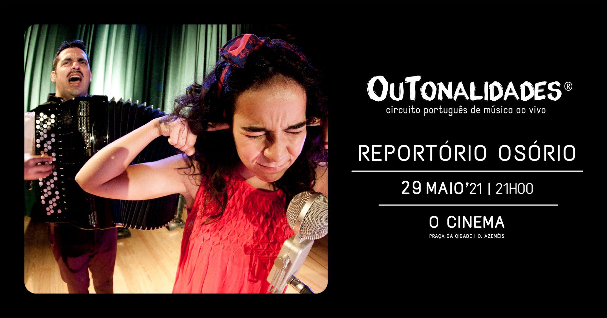 Reportório Osório (OuTonalidades)   Oliveira de Azeméis