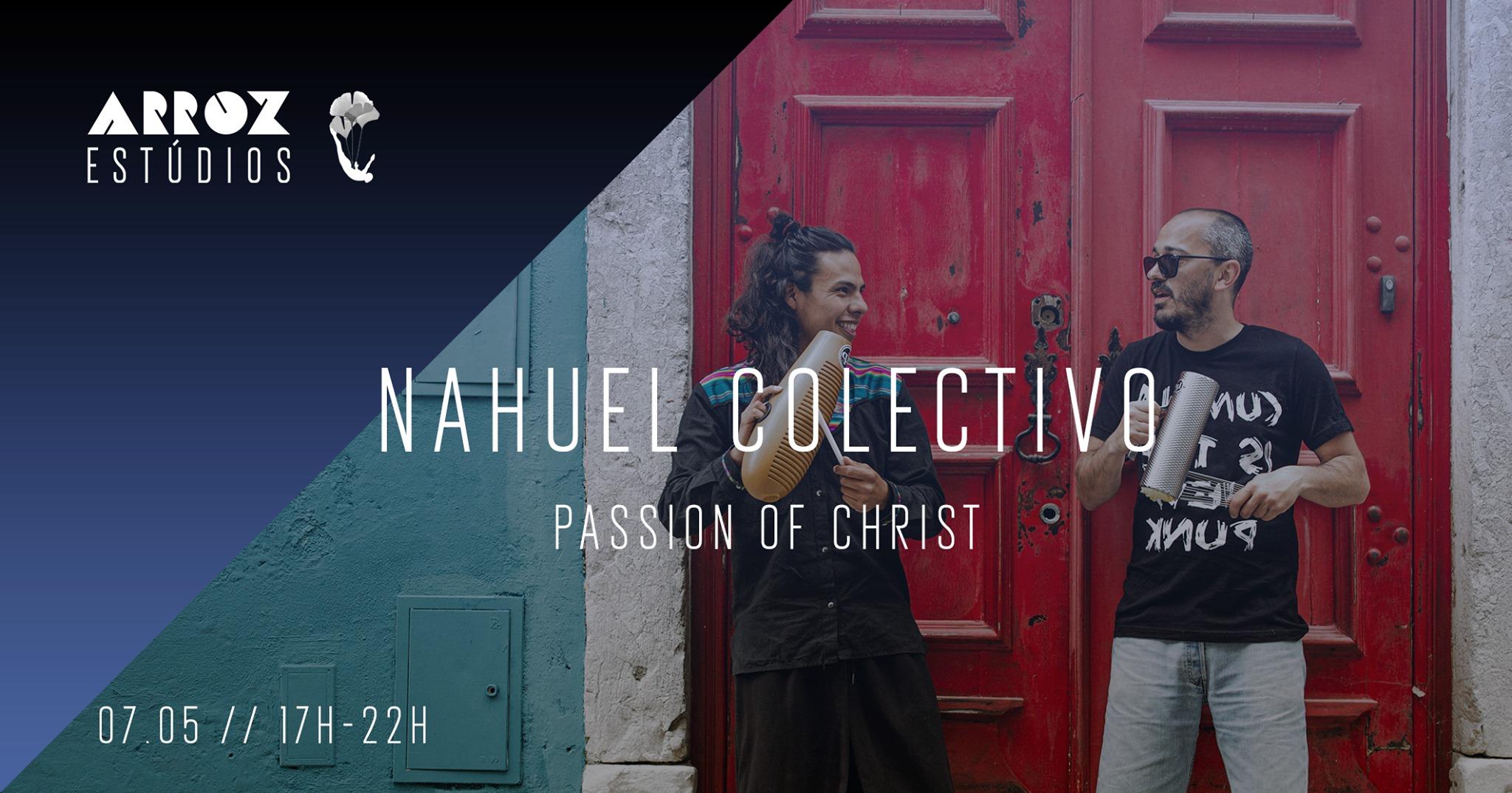 Nahuel Colectivo - Passion of Christ