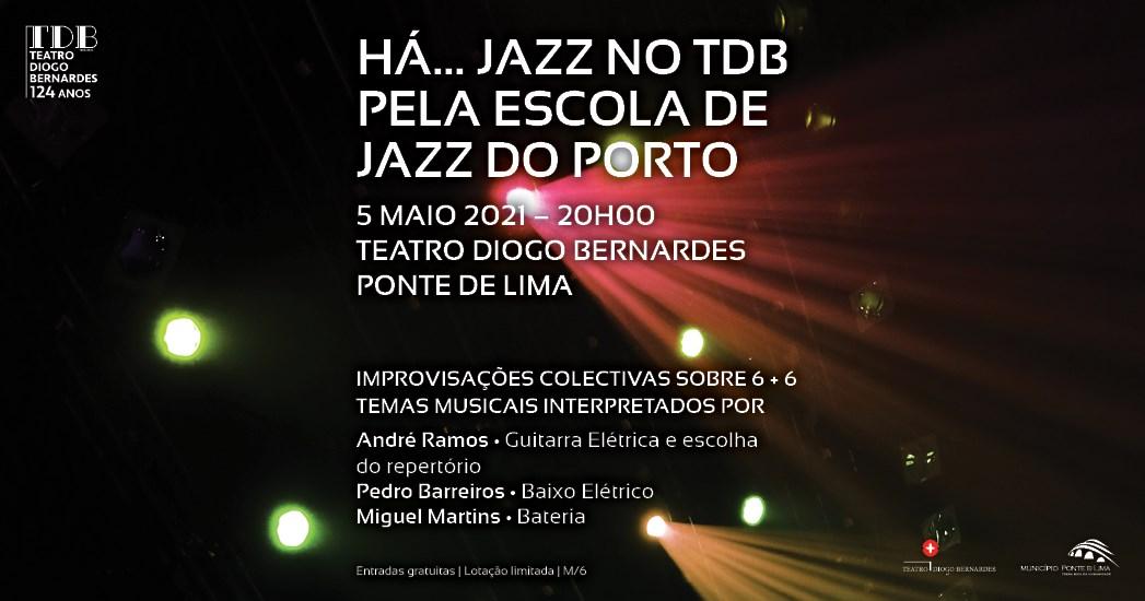 Há Jazz no TDB - 6 + 6 improvisações   5 de maio