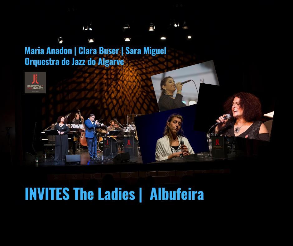 Maria Anadon   Clara Buser   Sara Miguel   The Ladies   Orq. Jazz Algarve   Albufeira